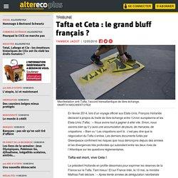 Tafta et Ceta : le grand bluff français