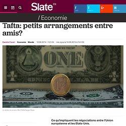Tafta: petits arrangements entre amis?