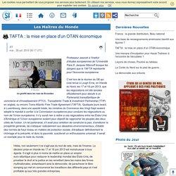 TAFTA : la mise en place d'un OTAN économique