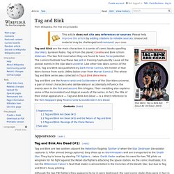 Tag and Bink, an example on developing characters