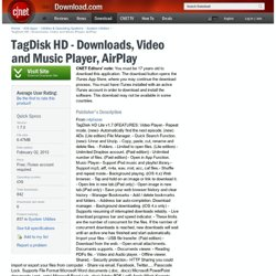 TagDisk HD - Downloads, Video and Music Player, AirPlay