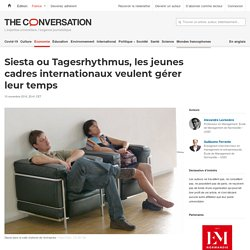 Siesta ou Tagesrhythmus, les jeunes cadres internationaux veulent gérer leur temps