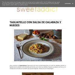 TAGLIATELLE CON SALSA DE CALABAZA Y NUECES