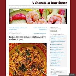 Tagliatelles aux tomates séchées, olives, anchois et pesto