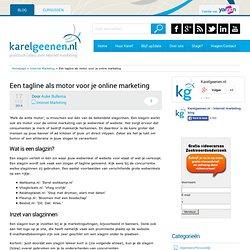 Een tagline als motor voor je online marketing