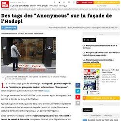 """Des tags des """"Anonymous"""" sur la façade de l'Hadopi"""