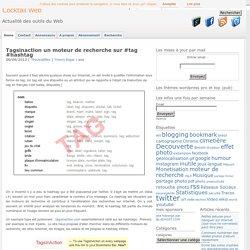 Tagsinaction un moteur de recherche sur #tag