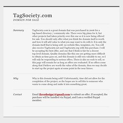 TagSociety.com Web Directory / Have You Been Tagged? / The Directory of Quality Websites / Organized by Tags