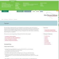 Tagungen - Fritz Thyssen Stiftung