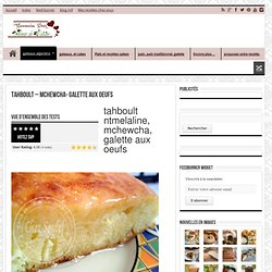 tahboult - mchewcha- galette aux oeufs