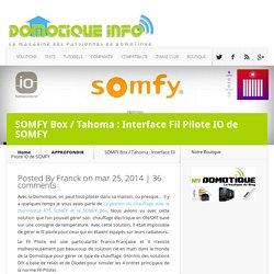 SOMFY Box / Tahoma : Interface Fil Pilote IO de SOMFY