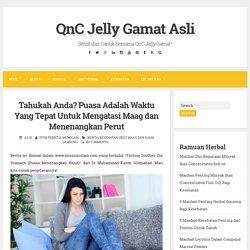 Tahukah Anda? Puasa Adalah Waktu Yang Tepat Untuk Mengatasi Maag dan Menenangkan Perut ~ QnC Jelly Gamat Asli