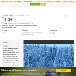 taiga - National Geographic Society