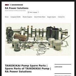 Spare Parts of TAIKOKIKAI Pump
