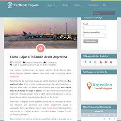 Cómo viajar a Tailandia desde Argentina