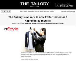 The Tailory is now Editor tested and Approved by InStyle!
