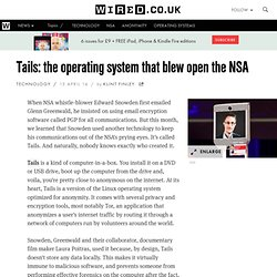 Tails: the operating system that blew open the NSA