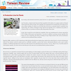 Taiwan Review - A Production Line for Plants