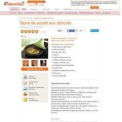 Tajine de poulet aux abricots : Recette de Tajine de poulet aux abricots