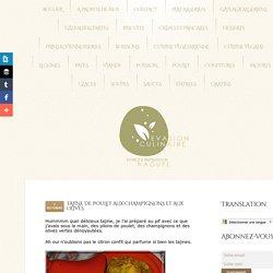 Tajine de poulet aux champignons et aux olives