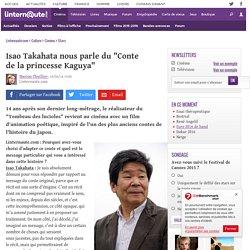 "Isao Takahata nous parle du ""Conte delaprincesse Kaguya"""