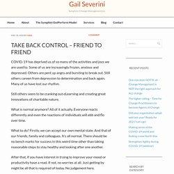 Take back control – friend to friend