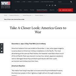 Take A Closer Look: America Goes to War