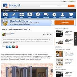 How to Take Care of Bi-Fold Doors?