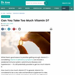 Can You Take Too Much Vitamin D Supplement?