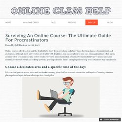 Surviving An Online Course: The Ultimate Guide For Procrastinators
