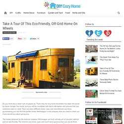 Take A Tour Of This Eco-Friendly, Off-Grid Home On Wheels