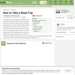 How to Take a Road Trip (with Travel Tips, Games and Checklist)