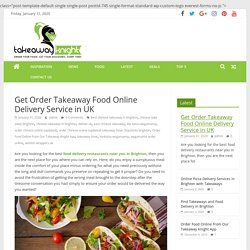 Get Order Takeaway Food Online Delivery Service in UK