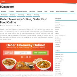 Order Fast Food Online, Online Takeaway in London