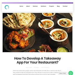 How To Develop A Takeaway App For Your Restaurant? - Omninos Solutions
