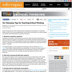 Ten Takeaway Tips for Teaching Critical Thinking