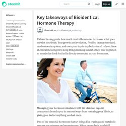 Key takeaways of Bioidentical Hormone Therapy