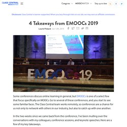 4 Takeaways from EMOOCs 2019 — Class Central