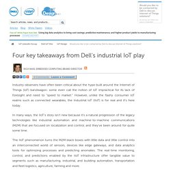 Four key takeaways from Dell's industrial IoT play - Dell IoT Gateway