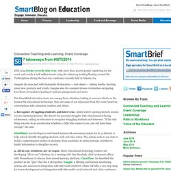 7 takeaways from #ISTE2014 SmartBlogs