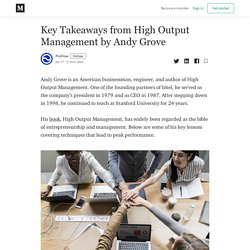 Key Takeaways from High Output Management by Andy Grove