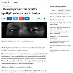 11 takeaways from this month's Spotlight series on race in Boston