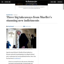Three big takeaways from Mueller's stunning new indictments
