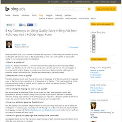 8 Key Takeaways on Using Quality Score in Microsoft Advertising adCenter from #SES New York