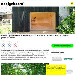 takehiko suzuki architects' 'tunnel' is a small hut in tokyo