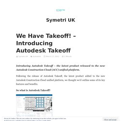We Have Takeoff! – Introducing Autodesk Takeoff