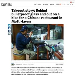 Takeout story: Behind bulletproof glass and out on a bike for a Chinese restaurant in Mott Haven