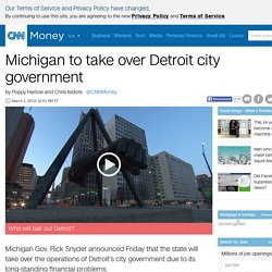 State set to takeover Detroit city government - Mar. 1, 2013