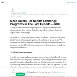 More Takers For Needle Exchange Programs in The Last Decade — CDC