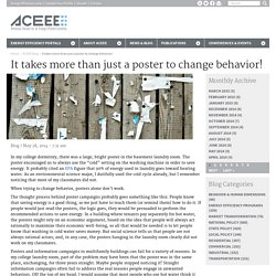 It Takes More Than Just a Poster to Change Behavior!